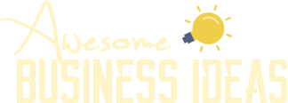 Awesome Business Ideas